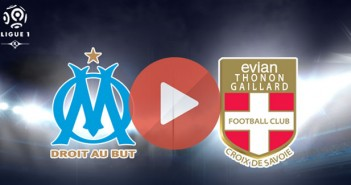 Regarder le match de football Evian Marseille en direct streaming sur canal+